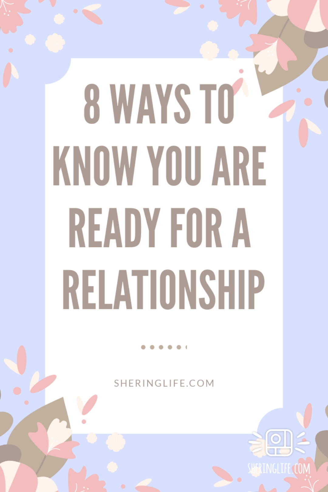 8 Ways To Know If You Are Ready For A Relationship